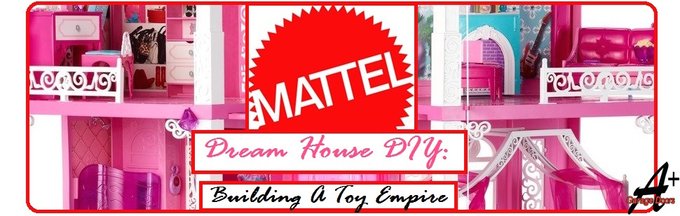 Dream House DIY: Building a Toy Empire