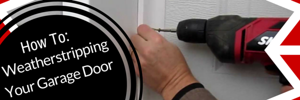 Weatherstripping Garage Door Insulation