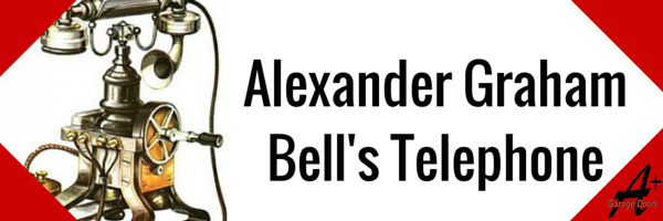 Ring a Bell: Alexander Graham Bell Invents the Telephone