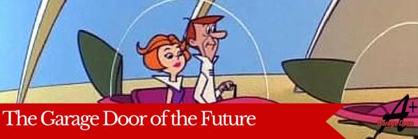 The Garage Door of the Future