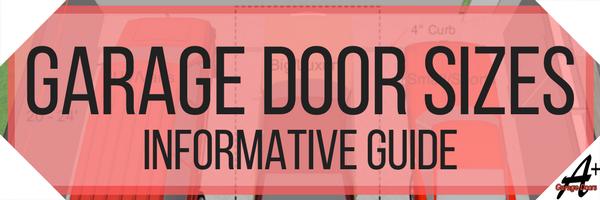 Garage Door Sizes: Informational Guide