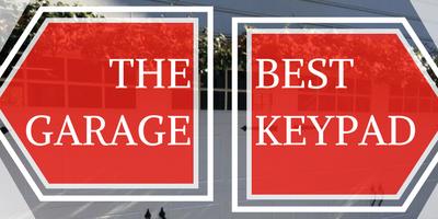 The BEST Garage Door Keypad