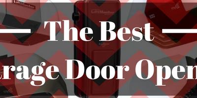 The Best Garage Door Opener