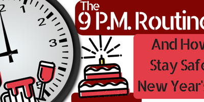 9 P.M. Routine and New Year's Eve Safety